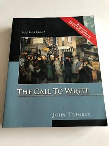 The Call To Write Brief Third Edition