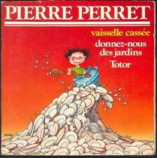 PIERRE PERRET VAISSELLE CASSEE LIVRE DISQUE 45T SP ADELE 45.824
