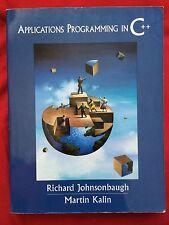 Applications Programming in C++ by Richard Johnsonbaugh and Martin Kalin