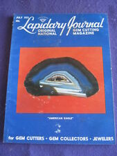 LAPIDARY JOURNAL - AMERICAN EAGLE - July 1973 v 27 # 4