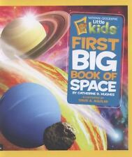 National Geographic Little Kids First Big Book of Space National Geographic Lit