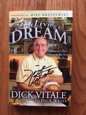 Living a Dream : Reflections of 25 Years Best Seat in House Dick Vitale Signed