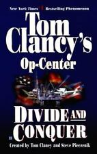 Divide and Conquer (Tom Clancy's Op-Center, Book 7), Tom Clancy, Steve Pieczenik