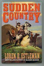 Sudden Country by Loren D. Estleman 1st