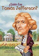 Quin fue Toms Jefferson? Quien Fue...? Spanish Edition