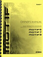 Yamaha MOTIF 6 7 8 Synthesizer OWNER'S MANUAL and DATA LIST