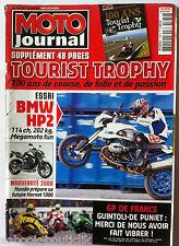 Moto Journal du 24/05/2007; Spécial 100 ans Tourist Trophy/ BMW HP2/ GP France