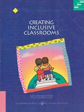 Creating Inclusive Classrooms by Ellen R. Daniels and Kay Stafford