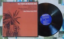 War Whoops and Medicine Songs LP The Music of the American Indian VG+VG