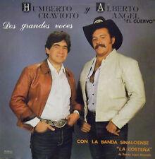 Humberto cravioto Y Alberto Angel DOS Grandes Voces
