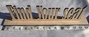 Find Your Seat Rustic Boho Country Wooden Wedding Sign
