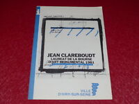 [Coll.R-JEAN MOULIN ART XXe] JEAN CLAREBOUDT CATALOGUE EXPO IVRY EO 1982