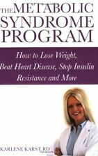 The Metabolic Syndrome Program: How to Lose Weight