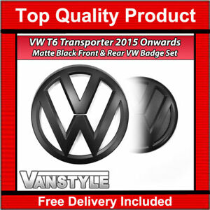 FOR VW T6 TRANSPORTER 2015> STYLE REPLACEMENT FRONT REAR MATTE BLACK BADGE SET