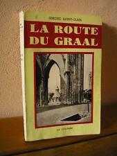 Simone Saint-Clair : LA ROUTE DU GRAAL  1963
