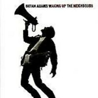 Waking Up the Neighbours by Bryan Adams (CD, Sep-1991, A&M (USA))