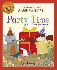 The Adventures of Abney & Teal: Party Time (The Adventures of Abney and Teal)