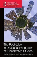 The Routledge International Handbook of Globalization Studies: Second edition (R