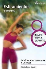 Estiramientos : Stretching by Adolfo Agusti (2013, Paperback)