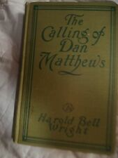"Book: ""The Calling of Dan Matthews"" by Harold Bell Wright"