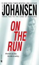 On the Run by Iris Johansen VG C (2006, PB) Comb ship 25¢ each add'l book