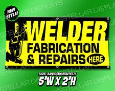 5x2 Welder Fabrication & Repairs banner open sign steel iron metalworking torch