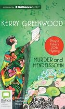 Phryne Fisher Mystery: Murder and Mendelssohn 20 by Kerry Greenwood (2014,...