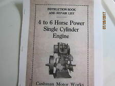Cushman 4 to 6 Hp Single Cyl. Upright Gas Engine Instruction & parts Manual