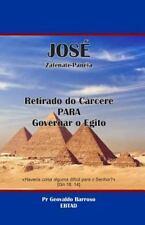 José Retirado Do Cárcere para Governar o Egito : Haverá Algum Coisa Difícil...