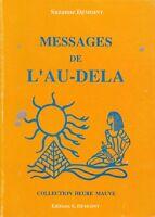 SUZANNE DEMOINY - MESSAGES DE L'AU-DELA - HEURE MAUVE / EDITIONS S.DEMOINY