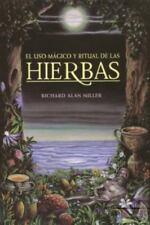 El uso mágico y ritual de las hierbas (Inner Traditions) (Spanish Edition)
