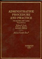 Administrative Procedure and Practice: Problems and Cases (American Casebook Ser