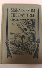 Signals From The Bay Tree Spalding HB Book 1921