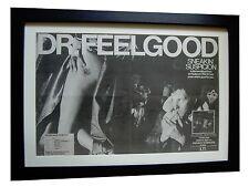 DR. FEELGOOD+Sneakin Suspicion+POSTER+AD+ORIGINAL 1977+FRAMED+FAST GLOBAL SHIP