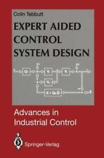 Expert Aided Control System Design by Colin D. Tebbutt (2012, Paperback)