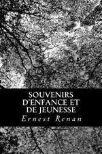 Souvenirs d'enfance et de Jeunesse by Ernest Renan (2013, Paperback)