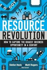 Resource Revolution: How to Capture the Biggest Business Opportunity in a Centur