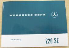 Original Betriebsanleitung Mercedes-Benz W111 220SE b Heckflosse NEU Deutsch