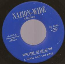 "J. Hines & The Boys ""Going Down For  Last Time "" Northern Modern Soul 7"" Single"