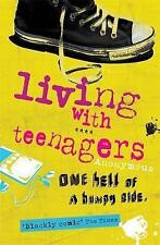 Living with Teenagers: One Hell of a Bumpy Ride by Julie Myerson (Paperback)