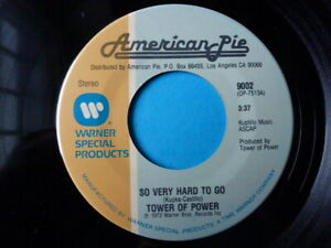 """Tower Of Power - So Very Hard To Go / You're Still A Young Man - Soul 7"""" 45"""