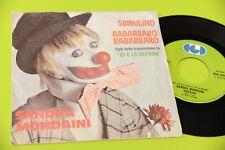"SANDRA MONDAINI 7"" SBIRULINO - BARBARO RABARBARO ORIG 1978 NM !!!!!!!"