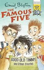 Famous Five Good Old Timmy Enid Blyton World Book Day Edition 2017 Pbk