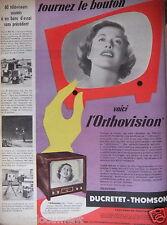 PUBLICITÉ 1956 DUCRETET THOMSON VOICI L'ORTHOVISION - ADVERTISING