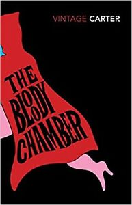 The Bloody Chamber And Other Stories by Angela Carter (Paperback) Book
