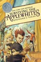 Surviving the Applewhites by Tolan, Stephanie S.