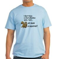 CafePress Oh Look A Squirrel Light T Shirt 100% Cotton T-Shirt (759185749)