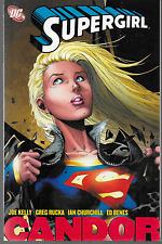 Supergirl: Candor by Kelly, Rucka, Churchill & Benes 2007, Tpb Dc Comics Oop