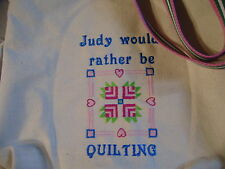 Free personalizing New machine embroidered tote i'd rather be Quilting