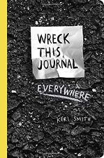 Wreck This Journal Everywhere by Keri Smith (Paperback)